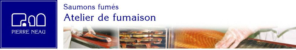 Saumons Fumés Pierre Neau